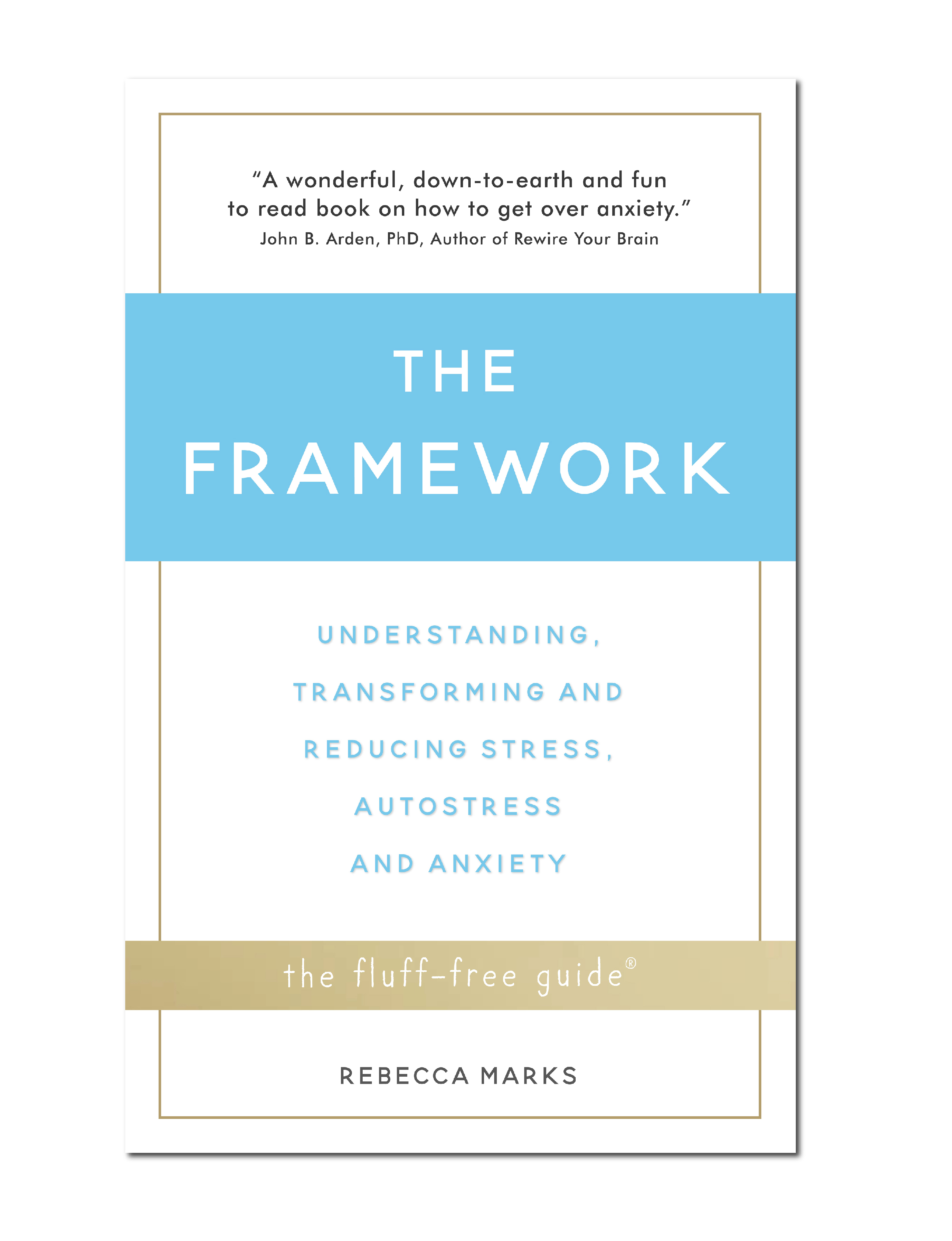 The Framework by Rebecca Marks