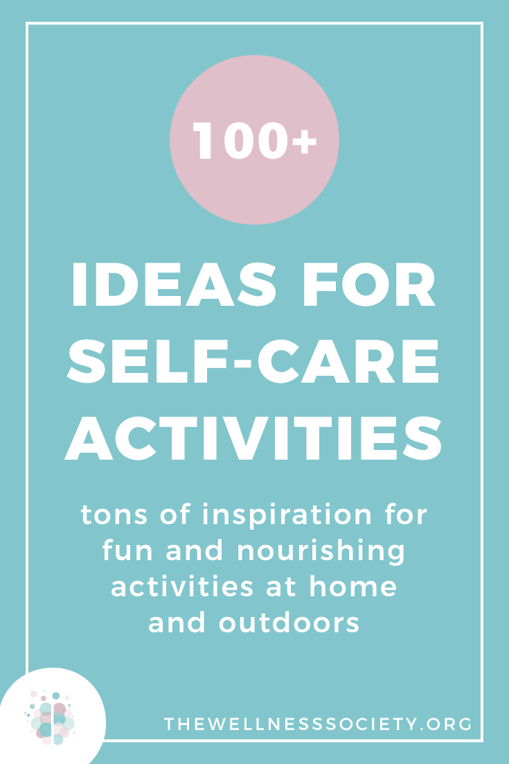 100+ Ideas for Self-Care Activities