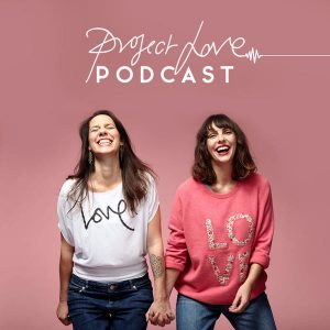project love podcast