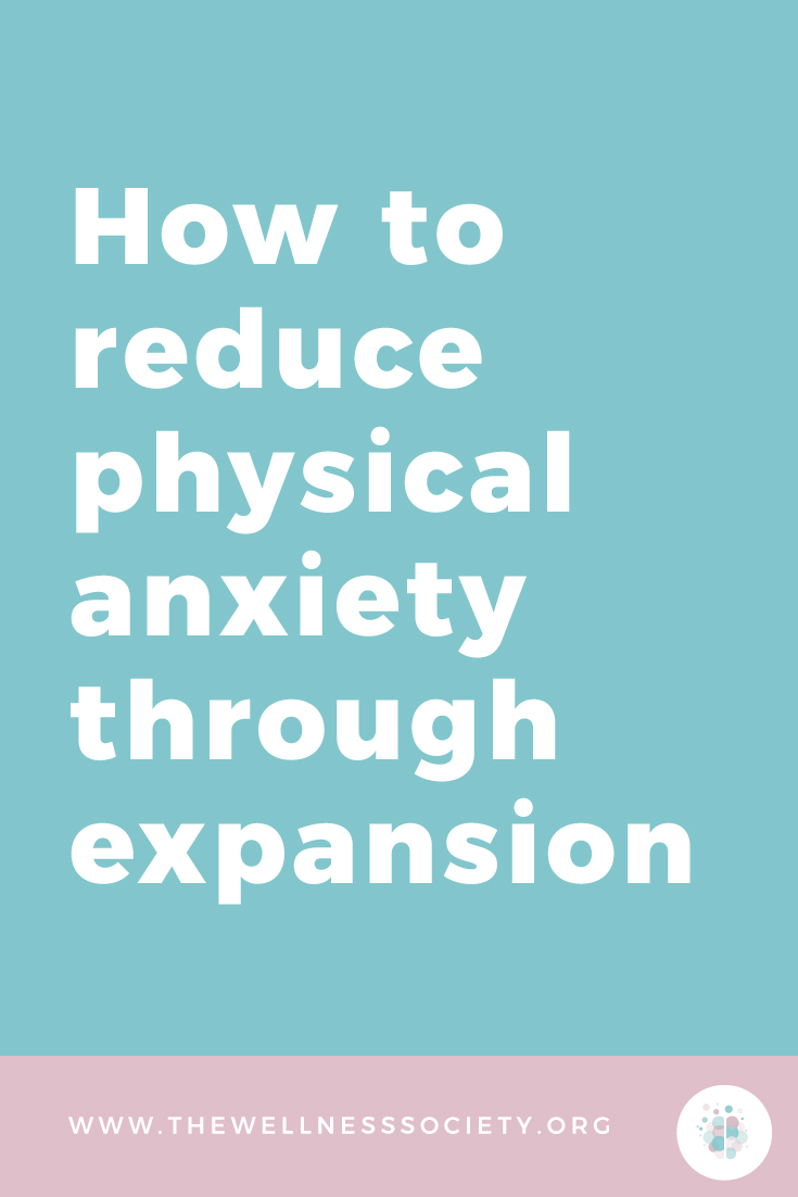 How to Reduce Anxiety Through Expansion