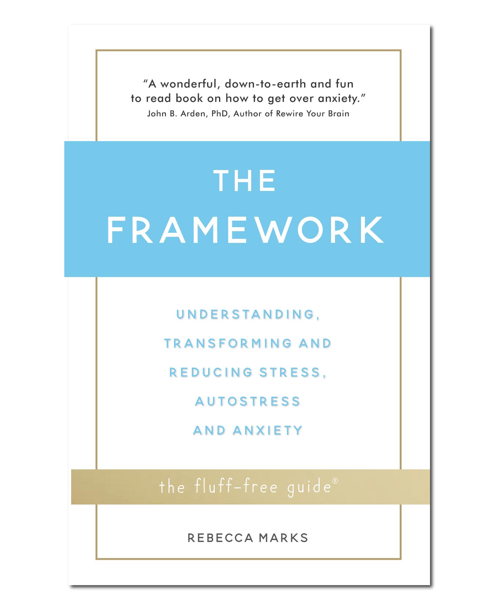 The Framework Rebecca Marks