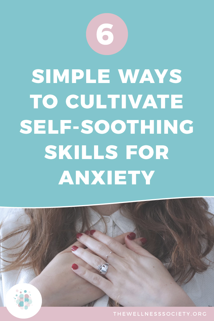 Self-Soothing for Anxiety