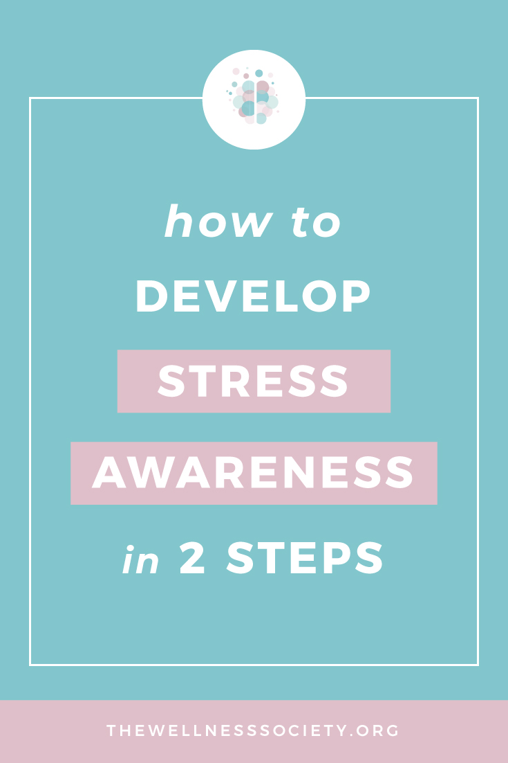 How to Develop Stress Awareness